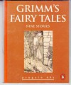 Grimms' Fairy Tales: Nine Stories - Jacob Grimm