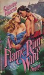 A Flame Run Wild - Christine Monson