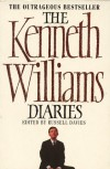 The Kenneth Williams Diaries - Kenneth Williams, Russell Davies