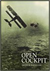Open Cockpit - Arthur Stanley Gould Lee