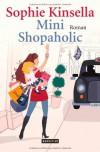 Mini Shopaholic: Roman - Sophie Kinsella