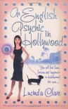 An English Psychic in Hollywood - Lucinda Clare