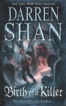 Birth of a Killer  - Darren Shan