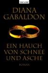 Ein Hauch von Schnee und Asche  - Diana Gabaldon, Barbara Schnell
