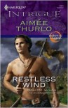 Restless Wind (Harlequin Intrigue #1011) - Aimee Thurlo