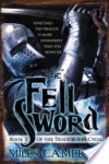 The Fell Sword - Miles  Cameron