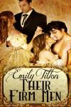 Their Firm Men - Emily Tilton