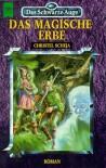 Das magische Erbe - Christel Scheja