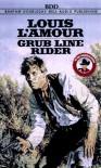 Grub Line Rider (Louis L'Amour) - Louis L'Amour
