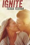 Ignite (Explosive) (Volume 1) - Tessa Teevan