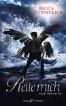Rette mich (Engel der Nacht #3) - Becca Fitzpatrick, Sigrun Zühlke