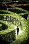 The Bellwether Revivals - Benjamin Wood