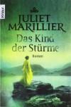 Das Kind der Stürme - Juliet Marillier, Regina Winter