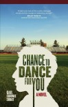 Chance to Dance for You - Gail Sidonie Sobat;CA