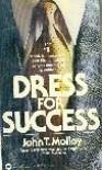 Dress for Success - John T. Molloy
