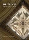 The Story Of Britain's Best Buildings - Dan Cruickshank