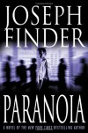 Paranoia : A Novel - Joseph Finder