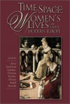 Time, Space, and Women's Lives in Early Modern Europe - Anne Jacobson Schutte, Anne Jacobson Jacobson Schutte, Thomas Kuehn