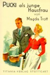 Pucki als junge Hausfrau - Magda Trott
