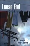 Loose End - Ivan E. Coyote