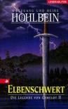 Elbenschwert - Wolfgang Hohlbein, Heike Hohlbein