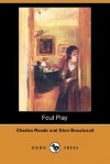 Foul Play - Charles Reade, Dion Boucicault