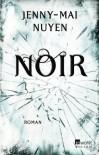Noir - Jenny-Mai Nuyen
