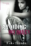 Avoiding Intimacy (Avoiding, #2.5) - K.A. Linde