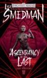 Ascendancy of the Last - Lisa Smedman