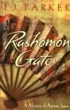 Rashomon Gate (Sugawara Akitada, #1) - I.J. Parker