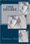 One Degree - Matthew Alan