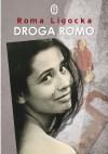 Droga Romo - Roma Ligocka