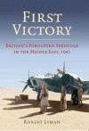 The First Victory - Robert Lyman