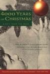 4000 Years of Christmas: The Curious Beginnings of Our Modern Celebration - Earl W. Count;Alice Count