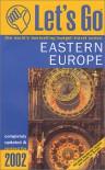 Let's Go Eastern Europe 2002 - Let's Go Inc., Martha Deery, Elliot I. Hodges, Avi Steinberg