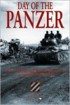 The Day of the Panzer: A Story of American Heroism and Sacrifice in Southern France - Jeff Danby