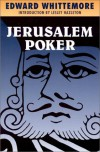 Jerusalem Poker - Edward Whittemore