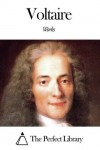 The Complete Works Of Voltaire - Voltaire, Wynne Hellegouarc'h