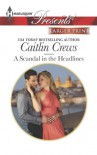 A Scandal in the Headlines - Caitlin Crews
