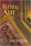 Working Stiff (Mattie Winston Series #1) - Annelise Ryan