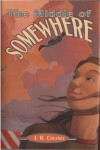The Middle of Somewhere - J.B. Cheaney