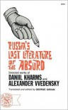 Russia's Lost Literature of the Absurd - George Gibian