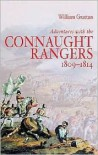 Adventures with the Connaught Rangers - William Grattan