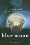 Blue Moon - Alyson Noël