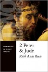 2 Peter and Jude (Two Horizons New Testament Commentary) - Ruth Anne Reese, Ruth-Ann Resse, Wm B Eerdmans Publishing Company