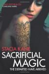 Sacrificial Magic (Downside Ghosts 4) - Stacia Kane
