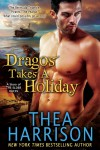 Dragos Takes a Holiday (Elder Races, #6.5) - Thea Harrison