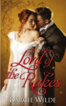 Lord of the Rakes - Darcie Wilde