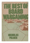 The Best of Board Wargaming - Karl H. Purnell