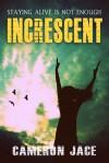 Increscent - Cameron Jace